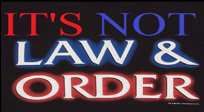 It's Not Law And Order