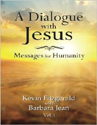 A Dialogue With Jesus