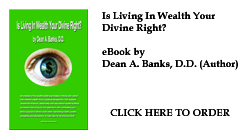 Is Living In Wealth Your Divine Right?